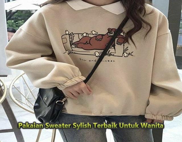 Pakaian Sweater Sylish Terbaik Untuk Wanita